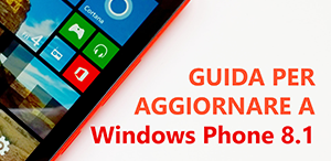 Aggiorna a Windows Phone 8.1