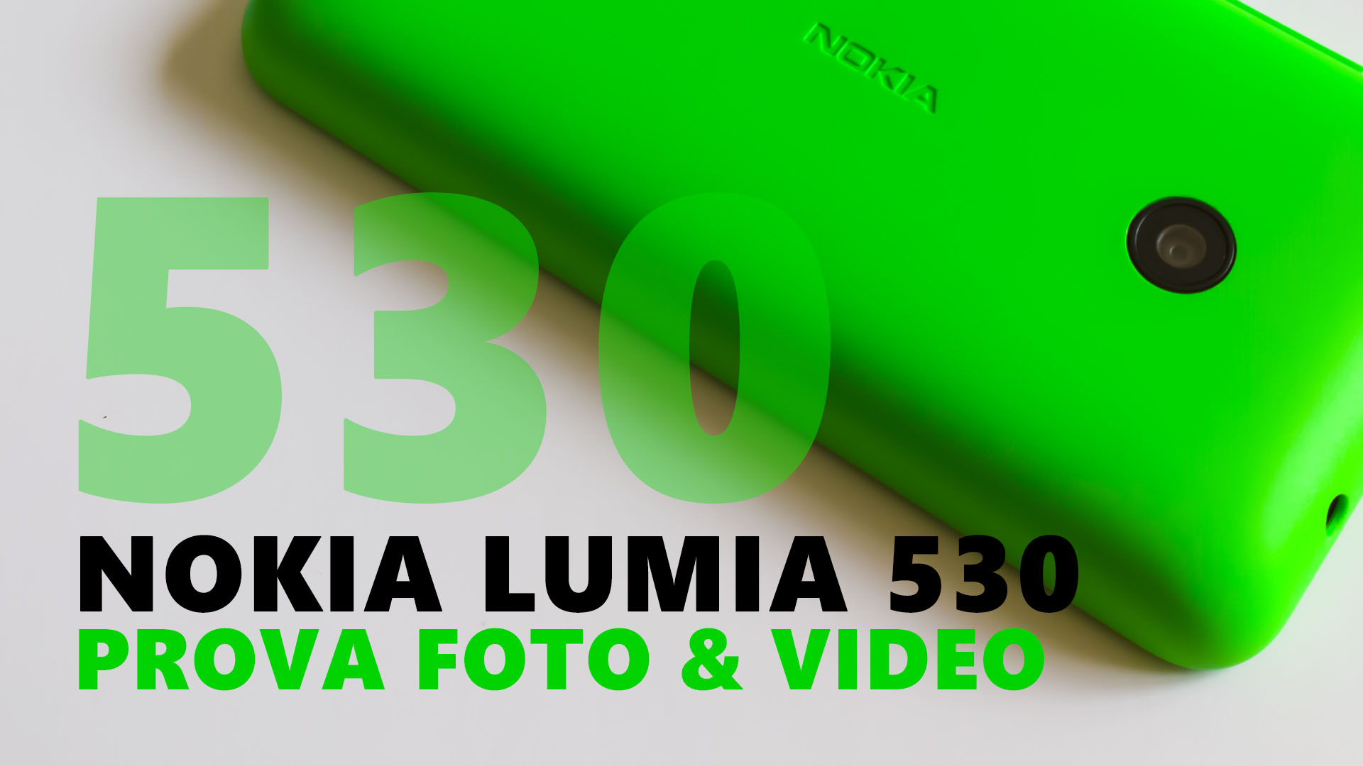 Lumia 530 PhotoVideo