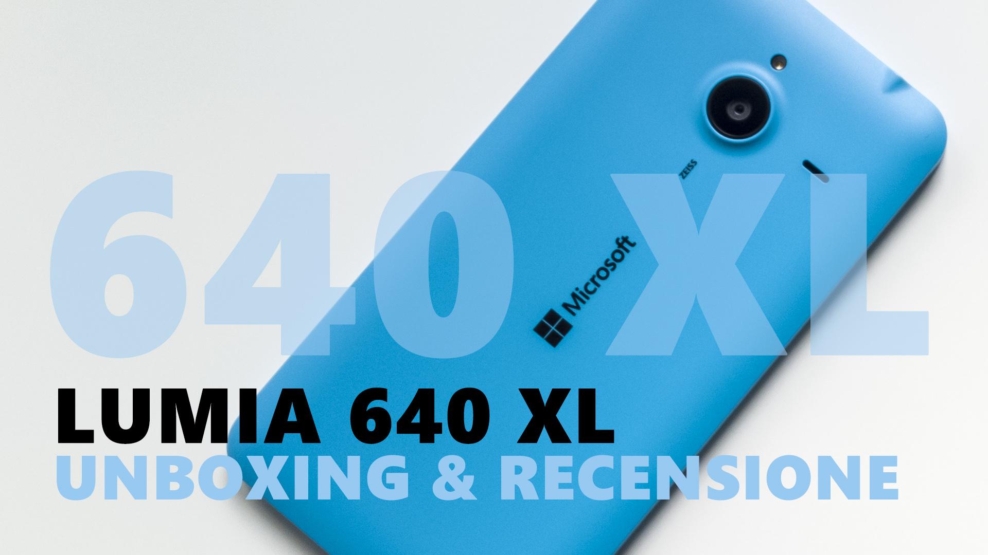 Recensione Lumia 640 XL