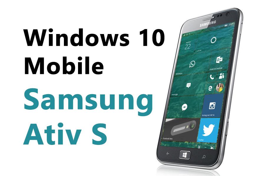 Samsung Ativ S Windows 10 Mobile