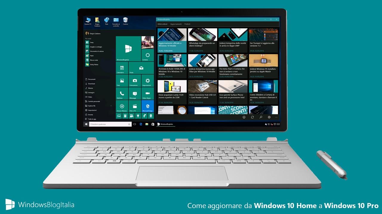 Come Aggiornare Windows 10 Home A Windows 10 Pro