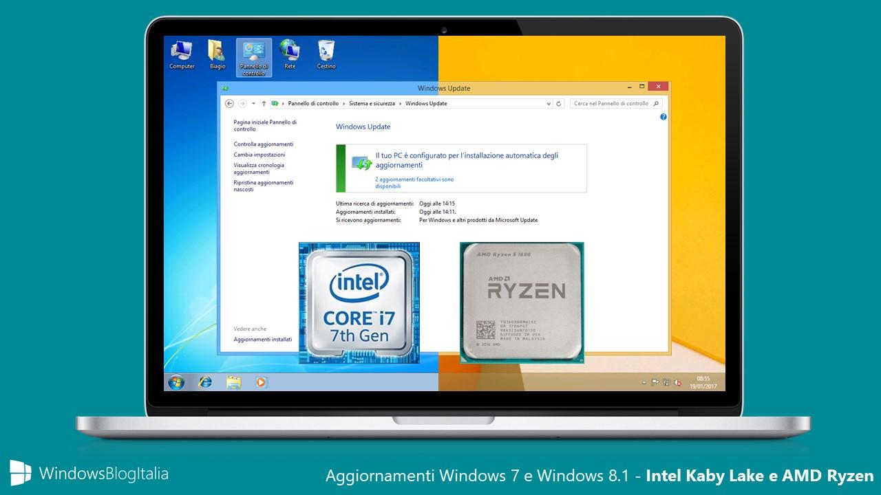Installare gli aggiornamenti di Windows 7 e 8.1 nei recenti processori Intel e AMD