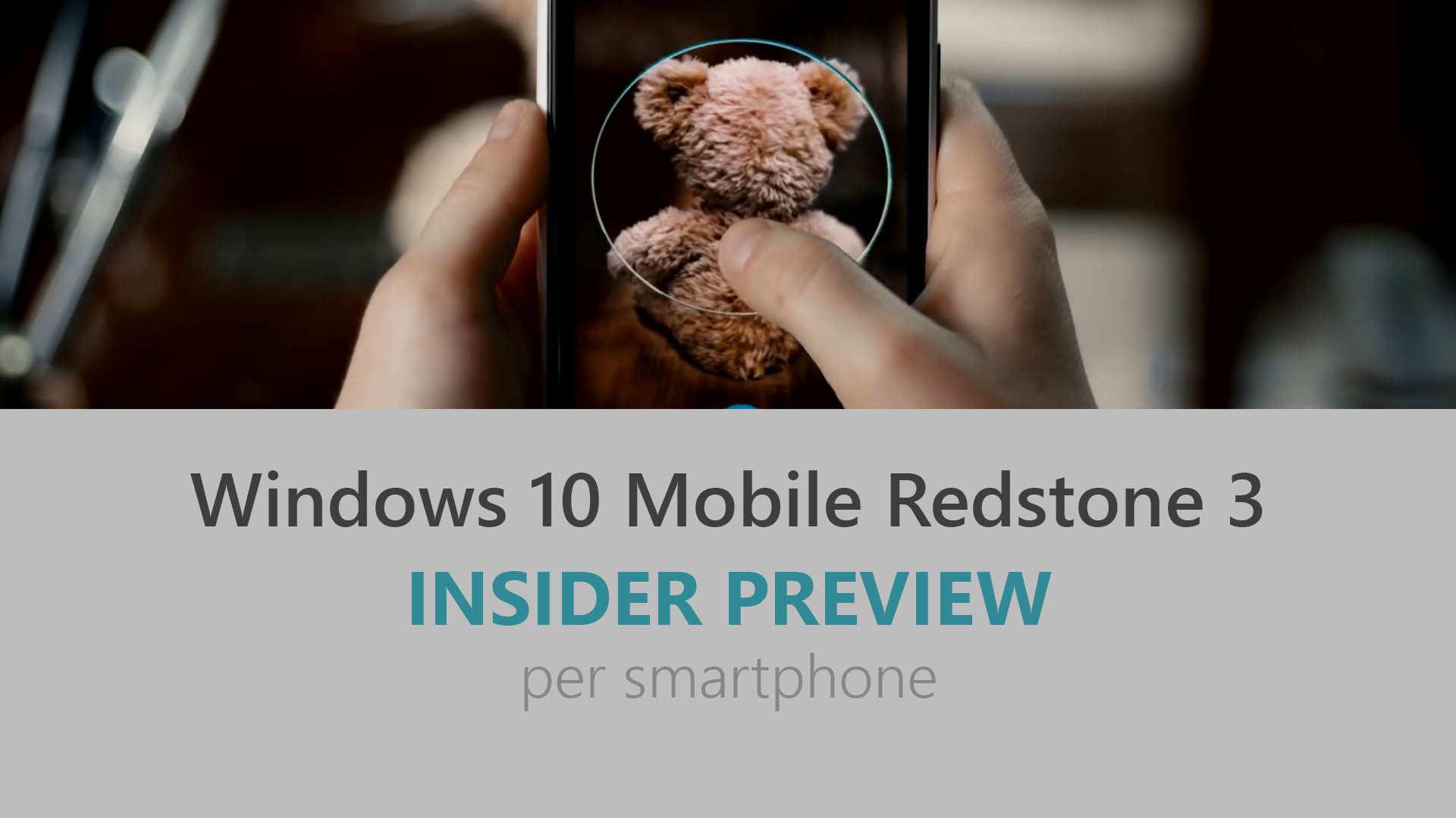 Windows 10 Mobile - Redstone 3