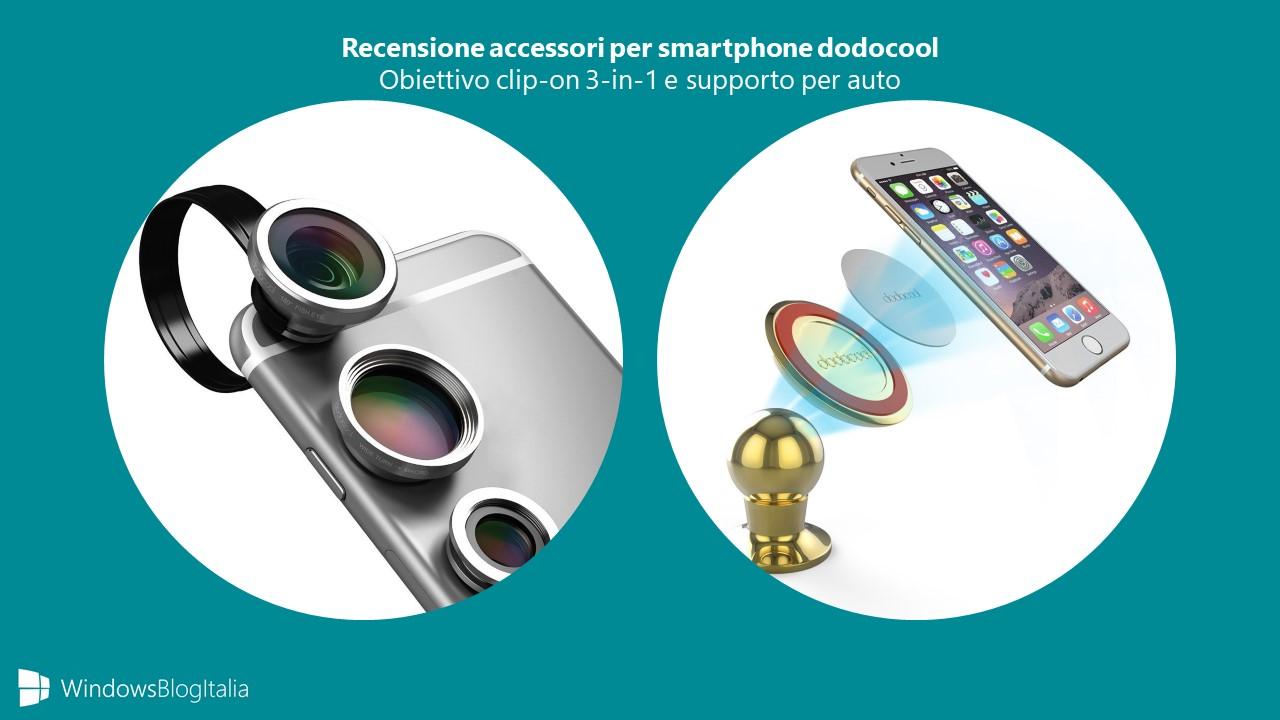 Recensione accessori smartphone dodocool