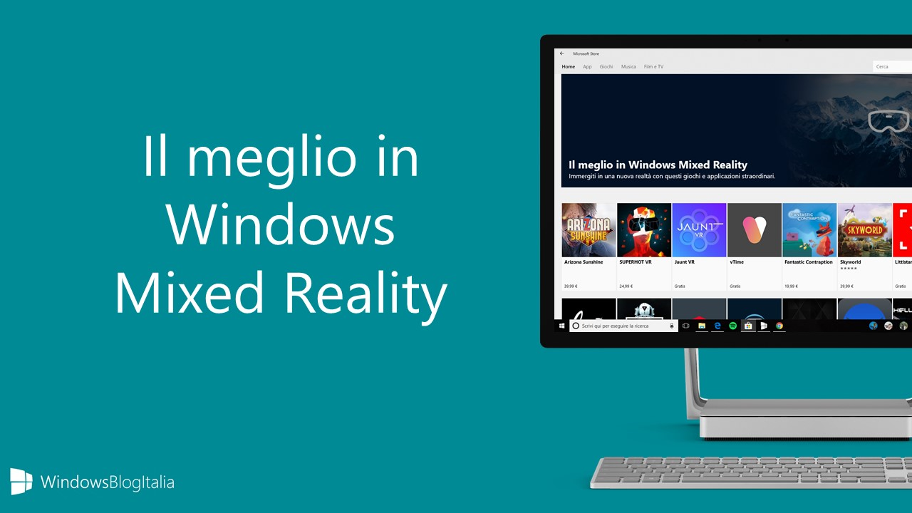 Il meglio in Windows Mixed Reality