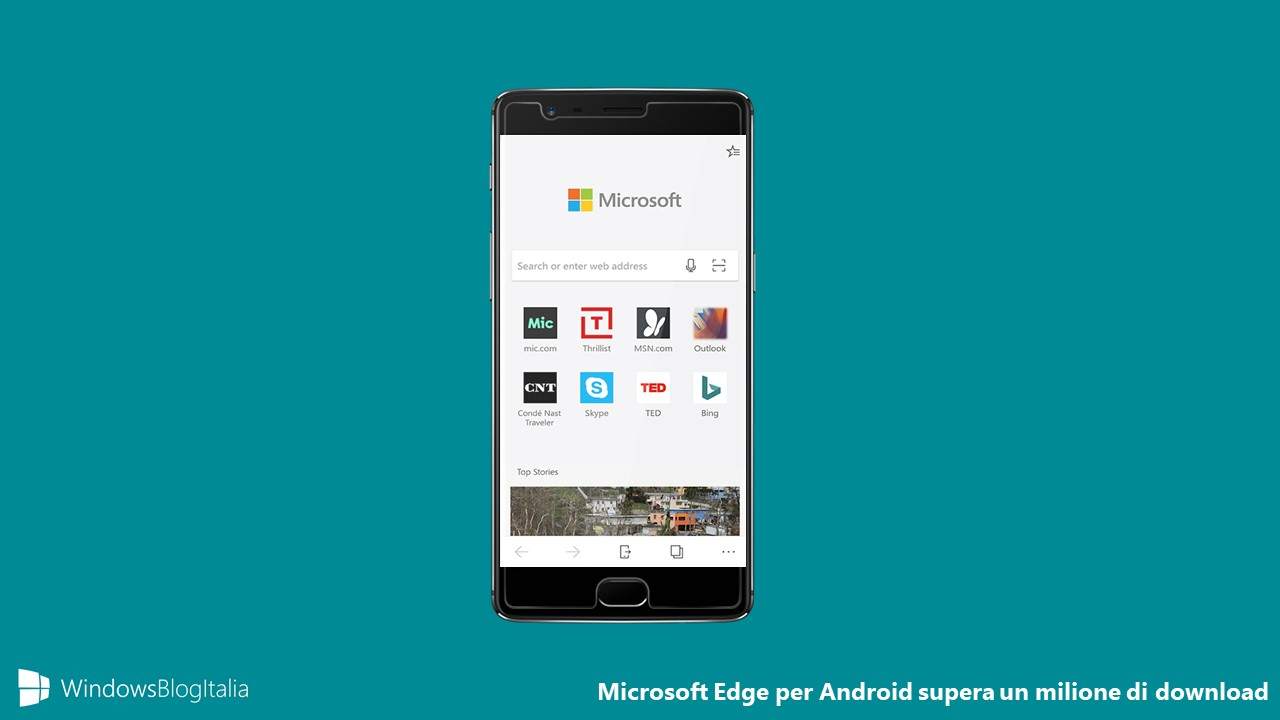 Microsoft Edge per Android supera un milione di download