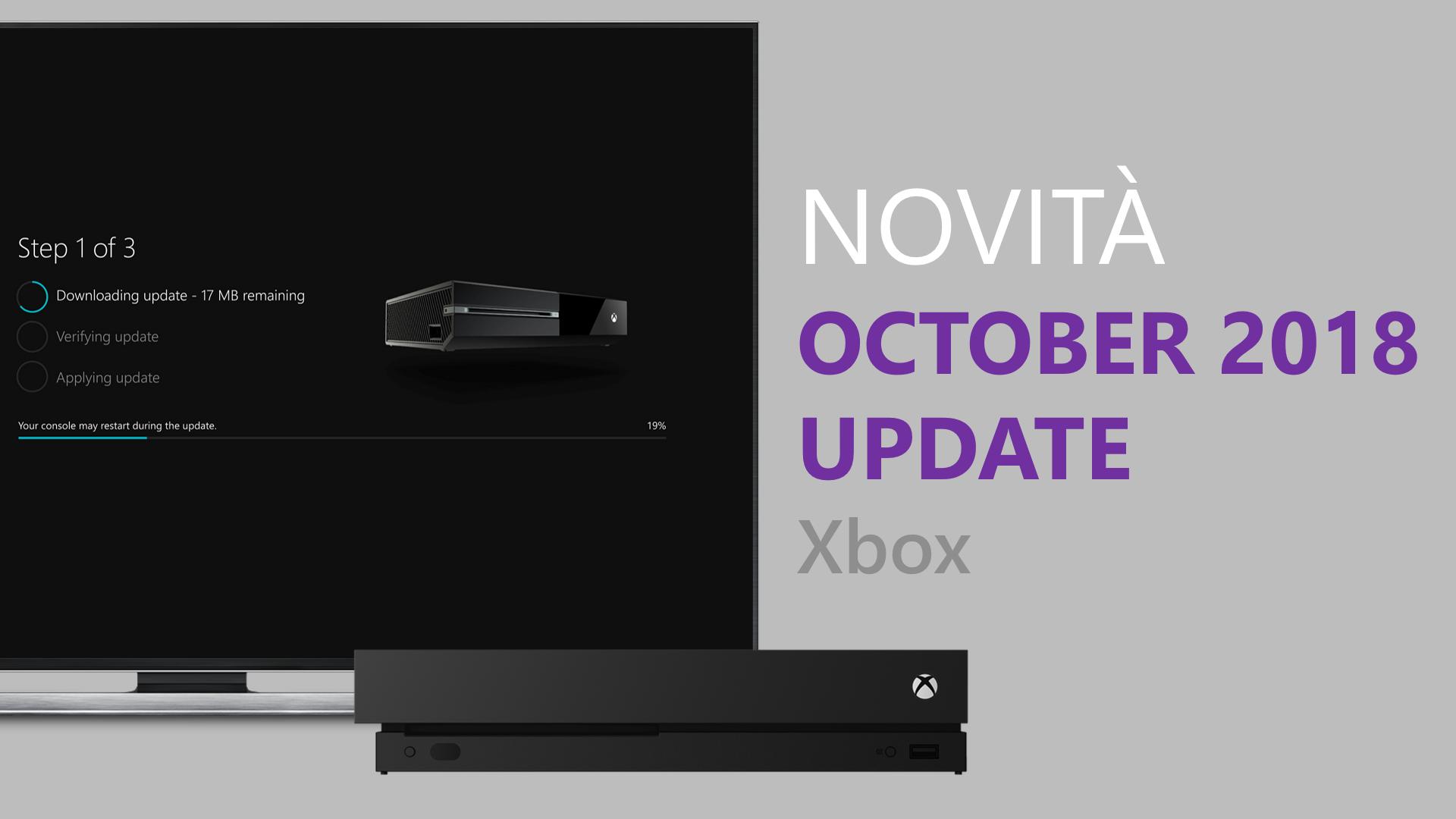 Xbox October 2018 Update