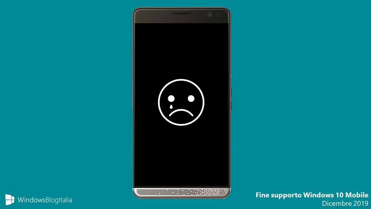 Fine supporto Windows 10 Mobile dicembre 2019