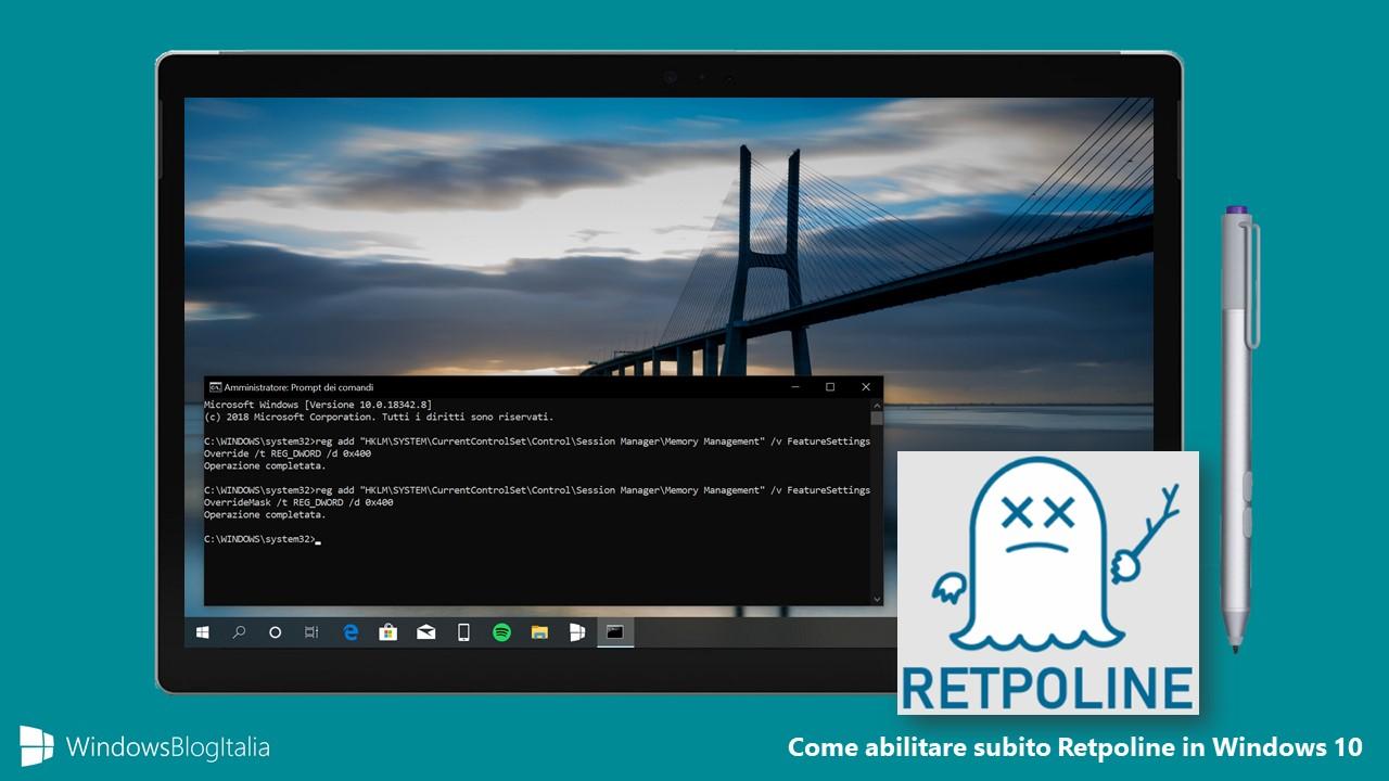Come abilitare subito Retpoline Windows 10 October 2018 Update 1809