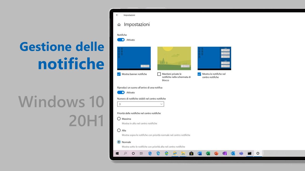 Come abilitare la nuova gestione delle notifiche in Windows 10 20H1