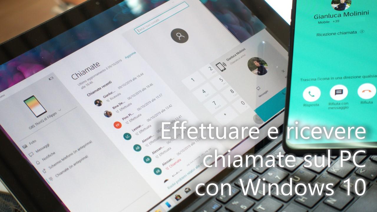 Come effettuare e ricevere chiamate da smartphone su Windows 10