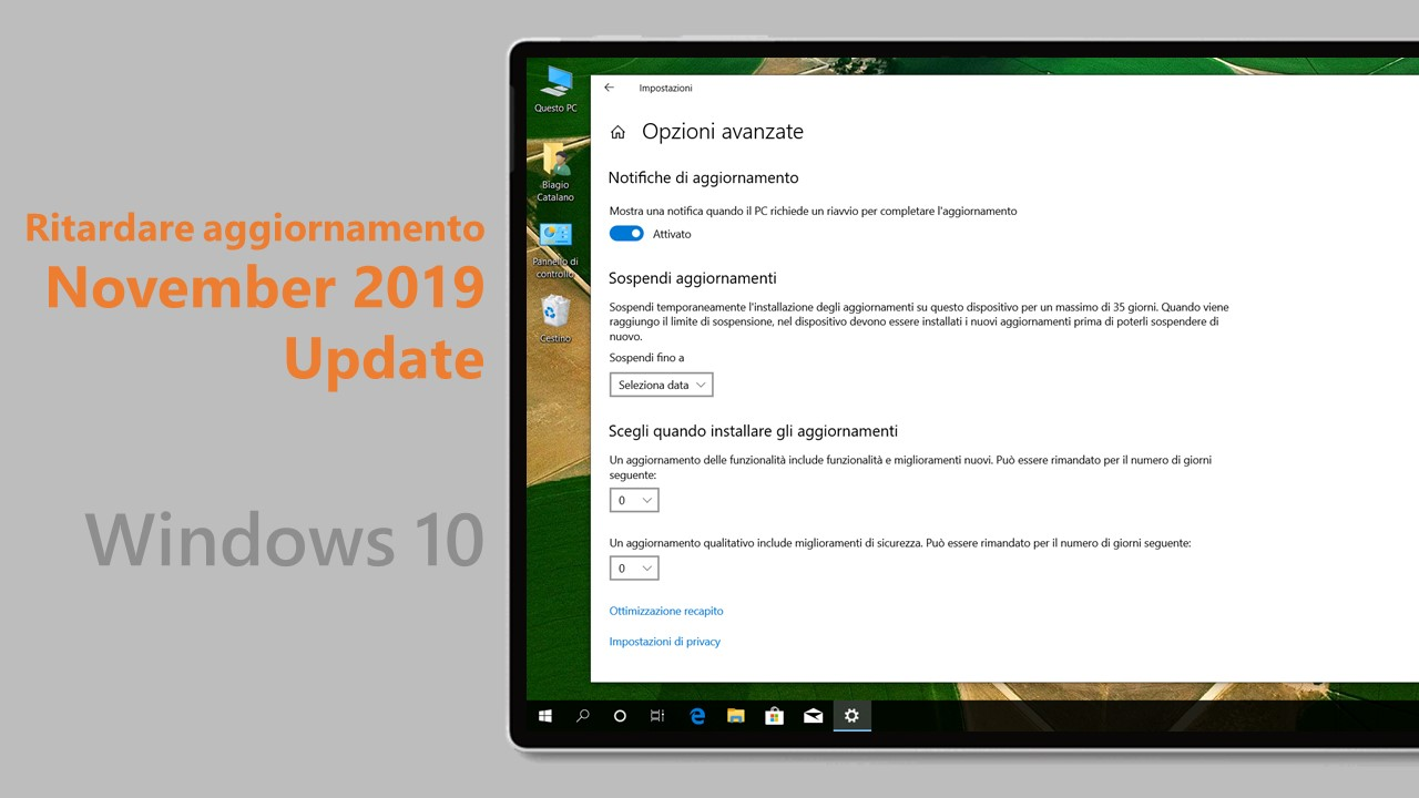 Windows 10 November 2019 Update - Ritardare aggiornamento