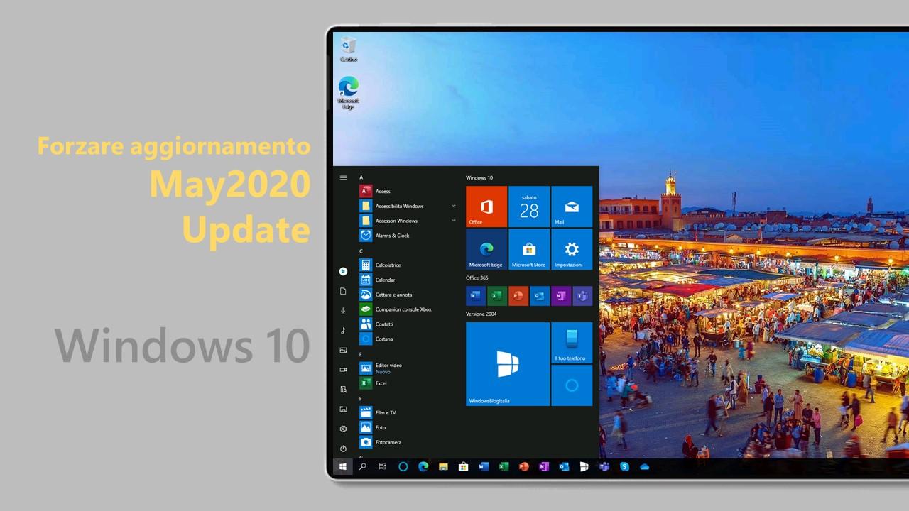 May 2020 Update - Forzare aggiornamento