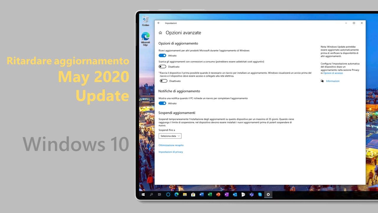 May 2020 Update - Ritardare aggiornamento