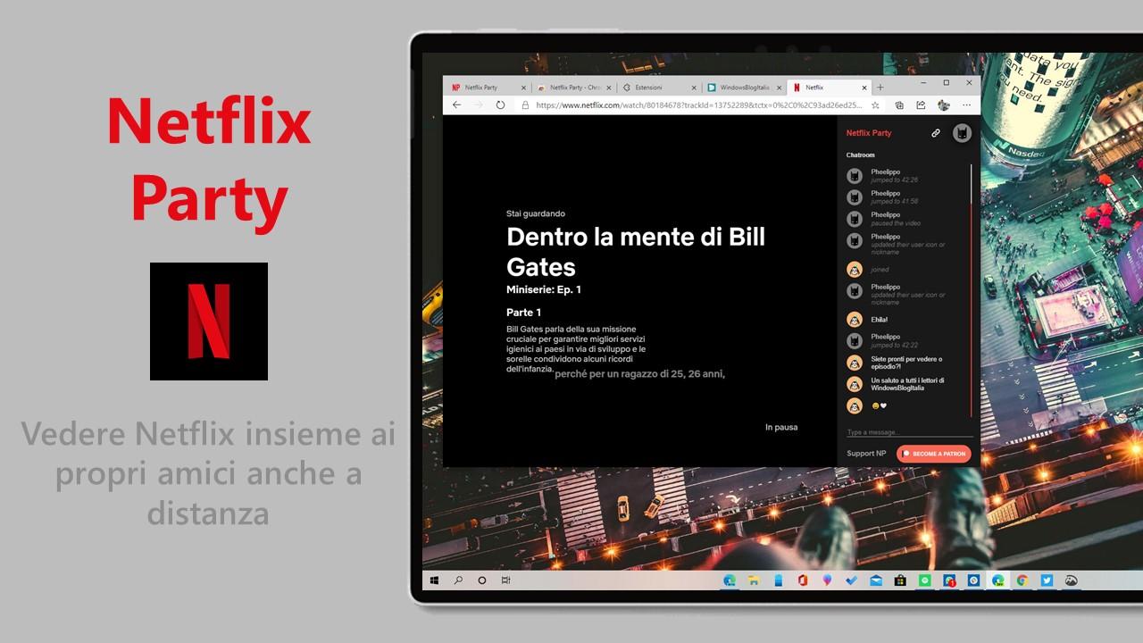 Netflix Party estensione per vedere Netflix insieme ai propri amici