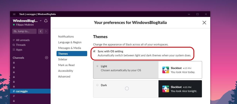 Slack per Windows 10 impostazioni per opzione tema di sistema