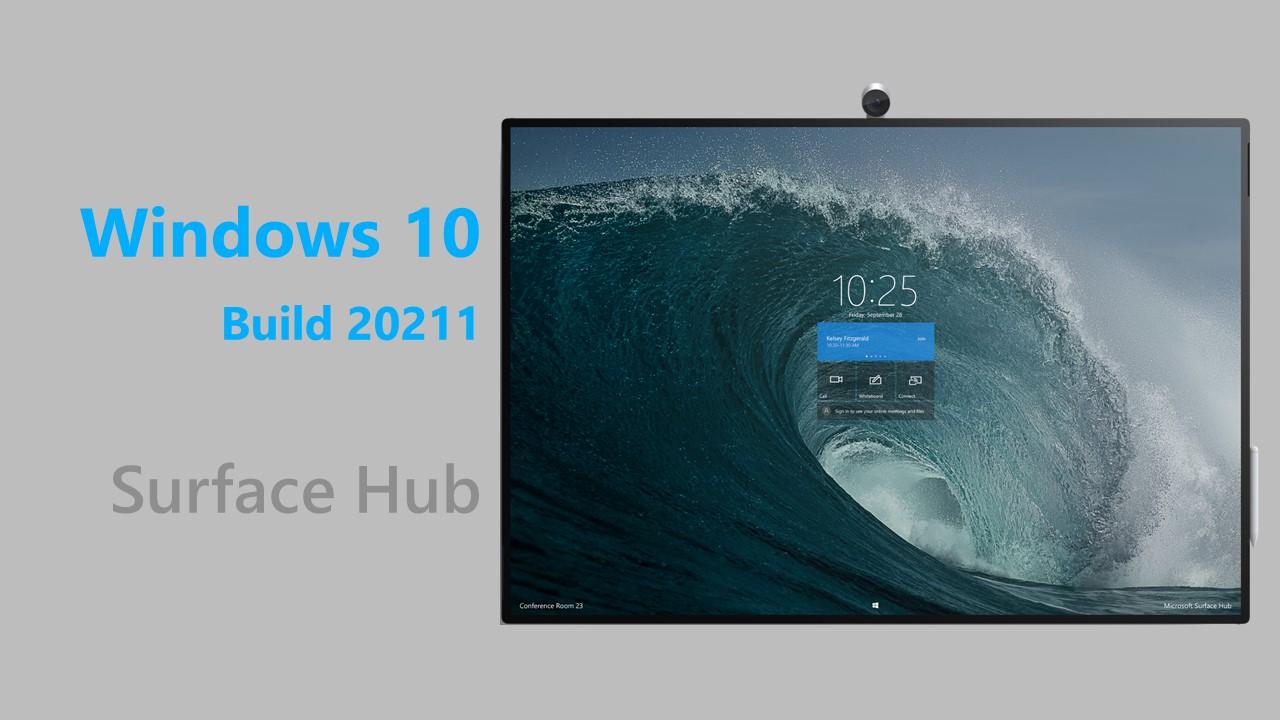 Windows 10 Build 20211 per Microsoft Surface Hub