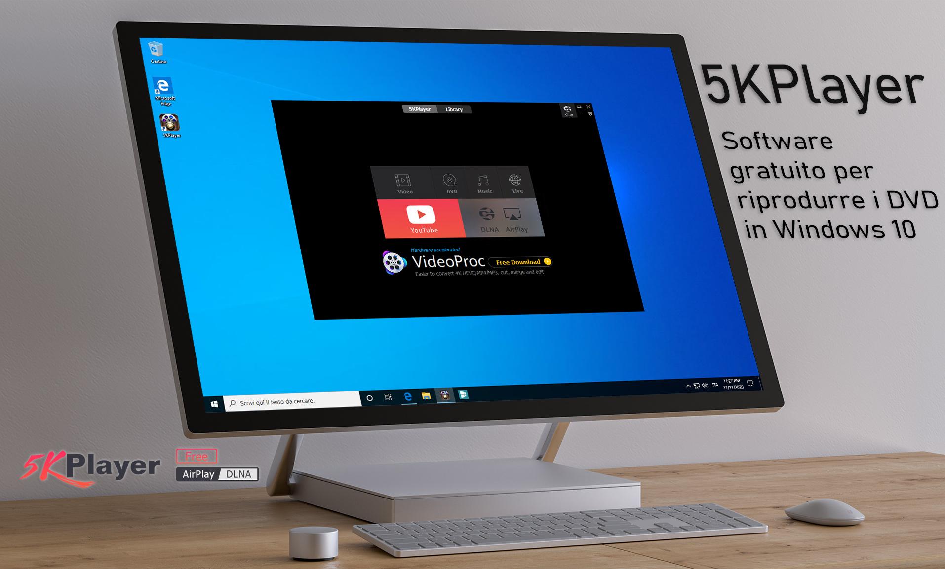 5KPlayer per Windows 10 - Programma gratuito per riprodurre i DVD