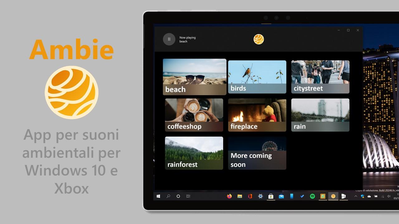 Ambie - App per Windows 10 e Xbox