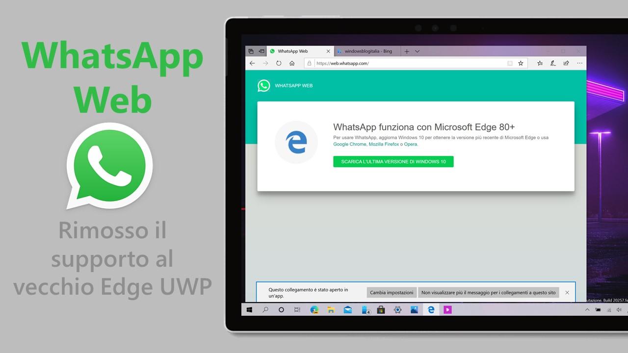 WhatsApp Web - Rimosso il supporto al vecchio Edge UWP
