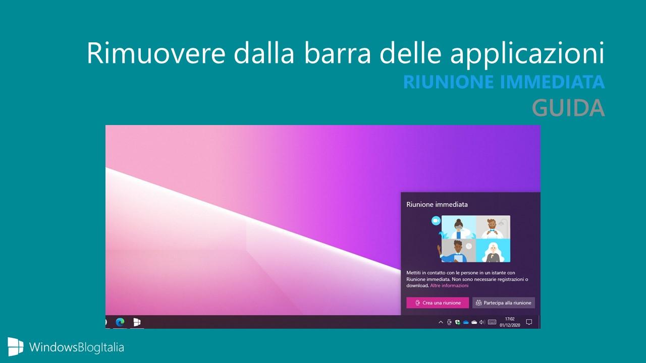 Come rimuovere Riunione immediata dalla barra delle applicazioni su Windows 10