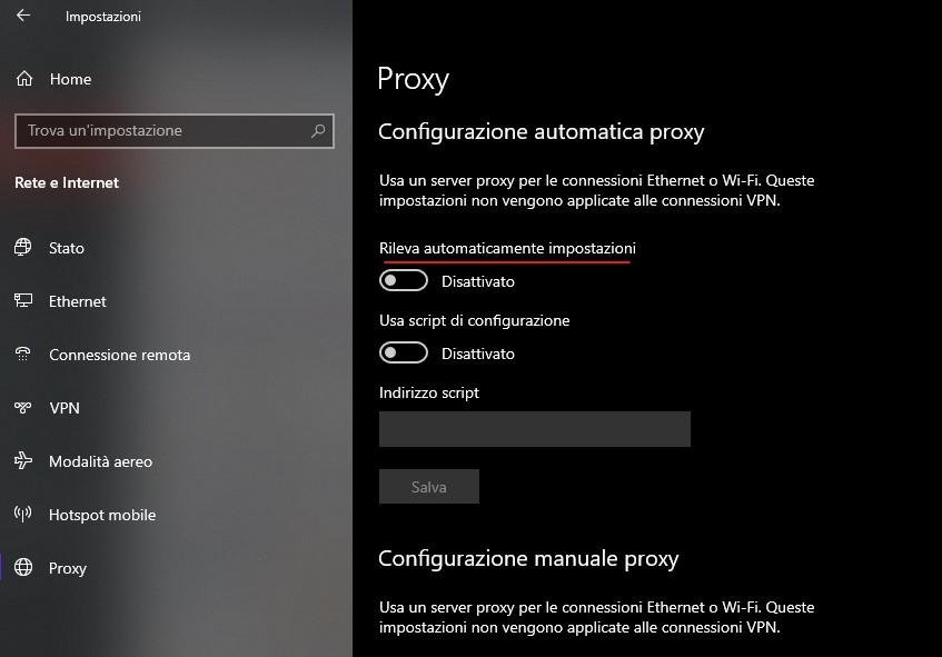 Windows 10 - Disattivazione voce Rileva automatica impostazioni proxy