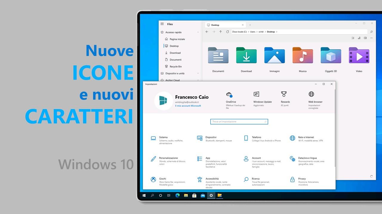 Come avere subito le nuove icone e i nuovi caratteri di Windows 10