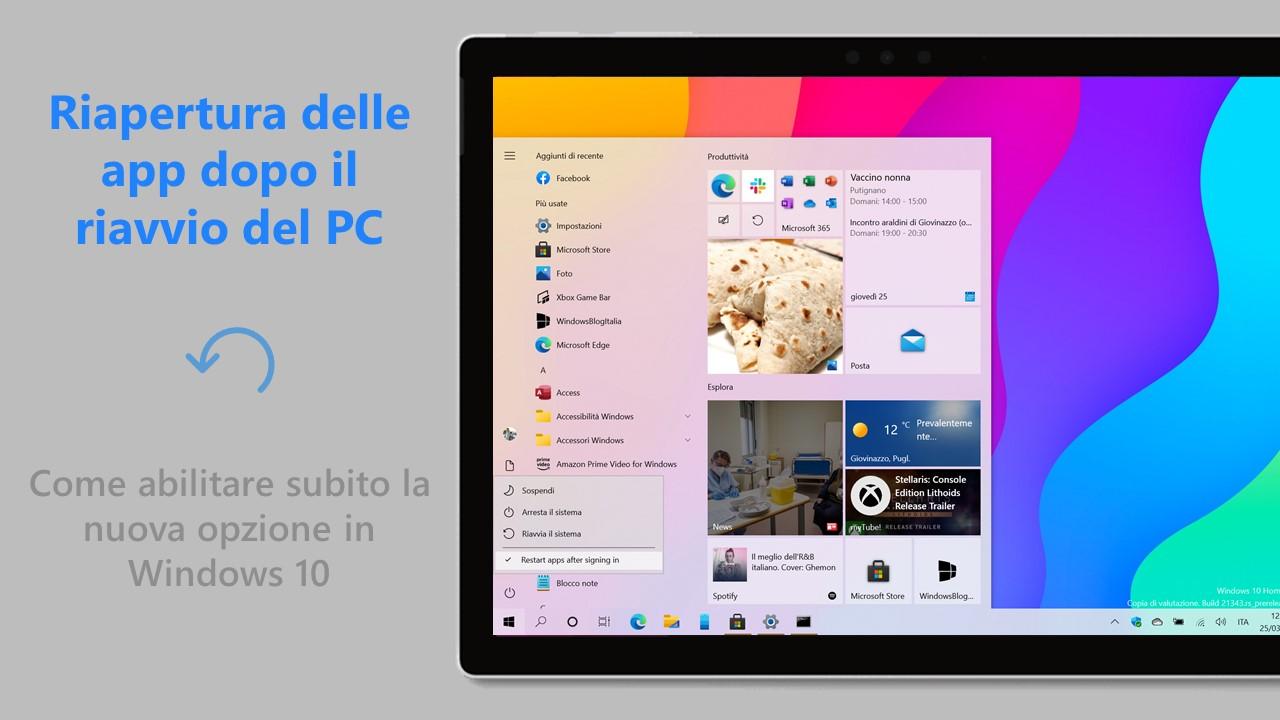 Riapertura delle app dopo il riavvio del PC - Come abilitare subito la nuova opzione in Windows 10