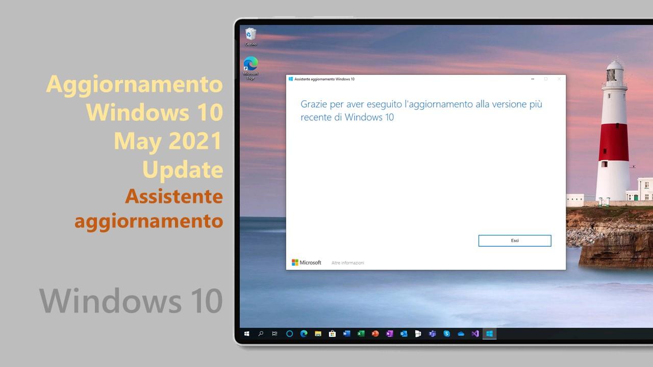 Windows 10 May 2021 Update - Assistente aggiornamento