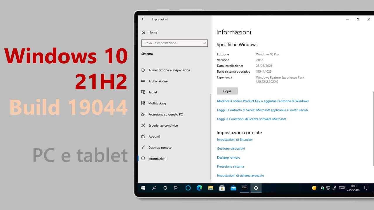 Come aggiornare subito il proprio PC a Windows 10 21H2 Build 19044