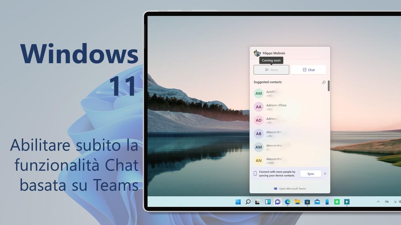 Windows 11 - Come abilitare subito la funzionalità Chat basata su Microsoft Teams