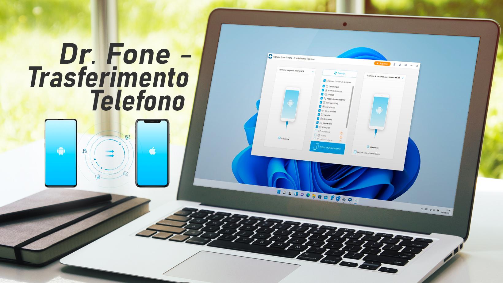 Dr. Fone - Trasferimento Telefono per Windows - Copia i dati da uno smartphone ad un altro
