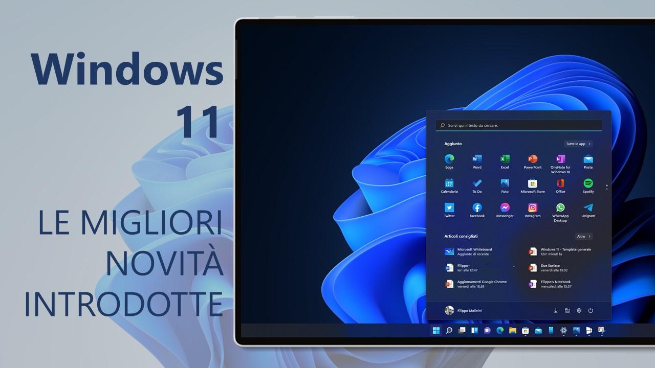 Windows 11 - Le migliori novità introdotte