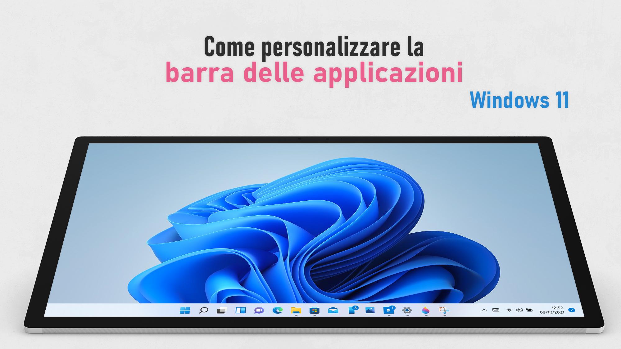 Windows 11 - Personalizzare la barra delle applicazioni